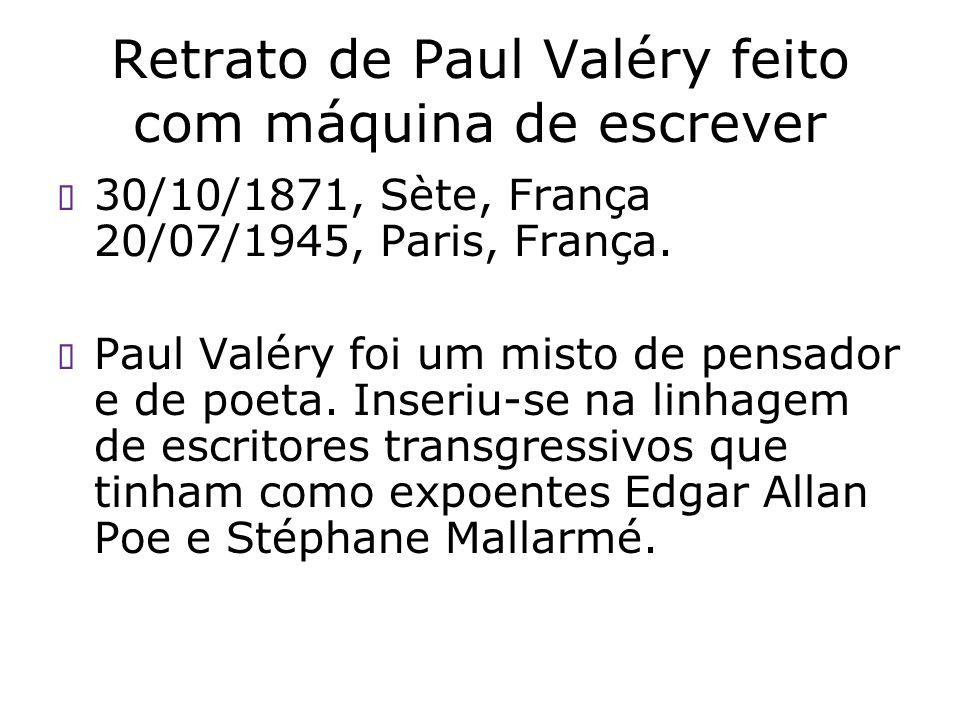 Retrato de Paul Valéry feito com máquina de escrever
