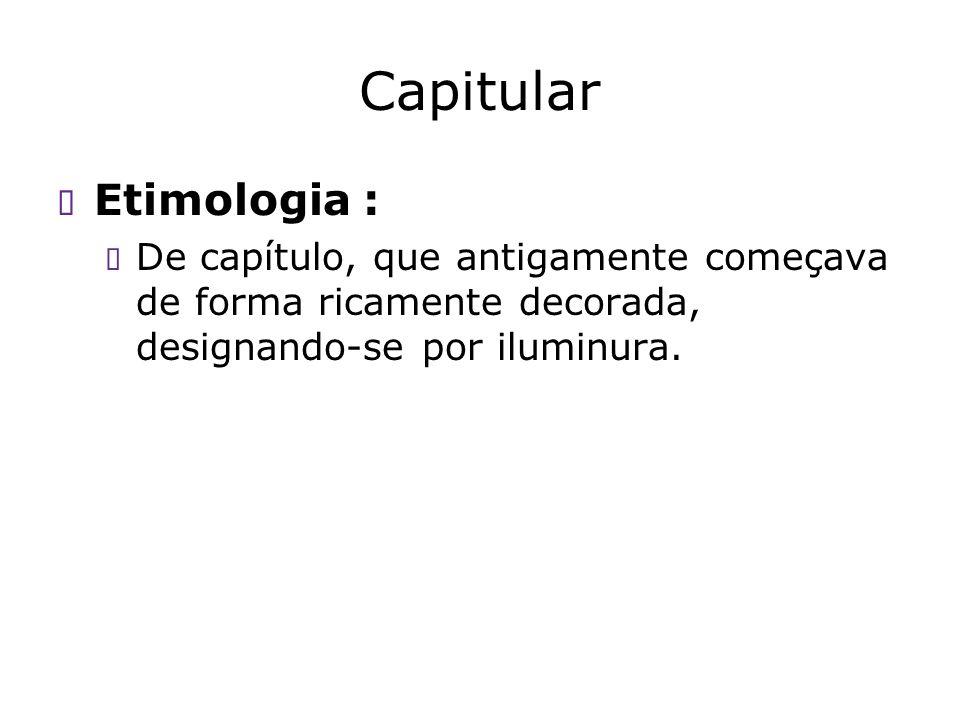 Capitular Etimologia :
