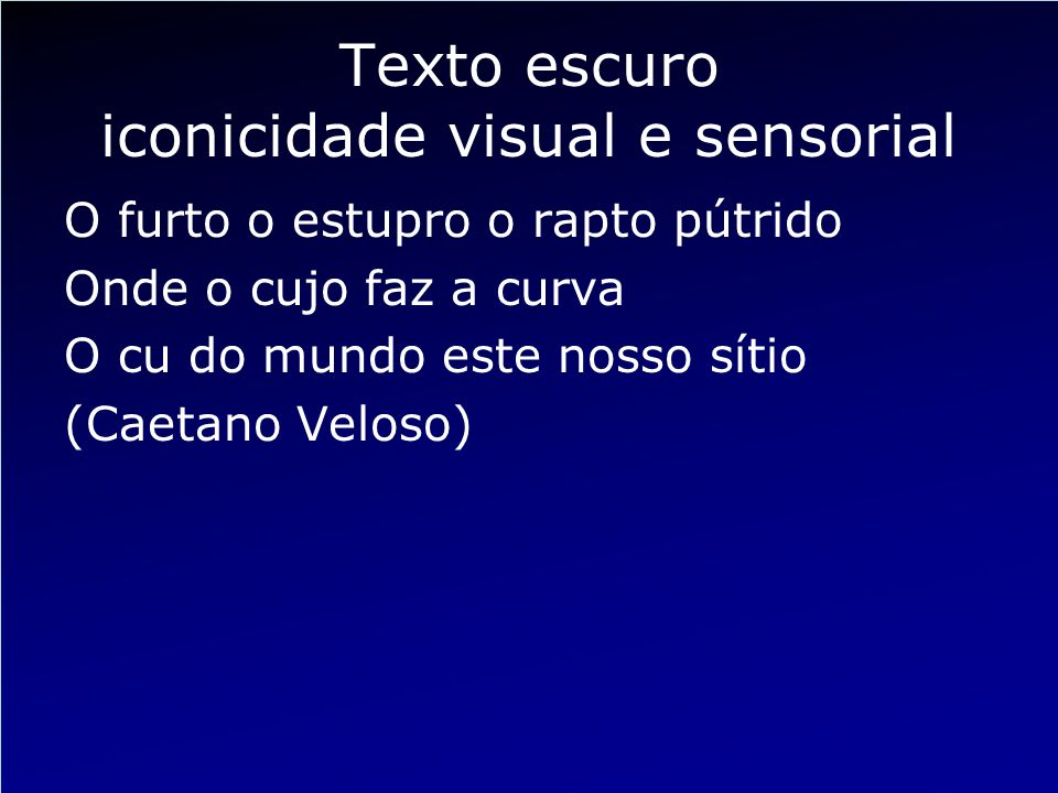 Texto escuro iconicidade visual e sensorial