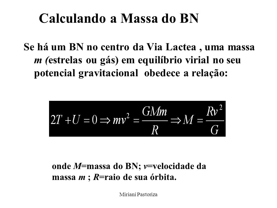 Calculando a Massa do BN