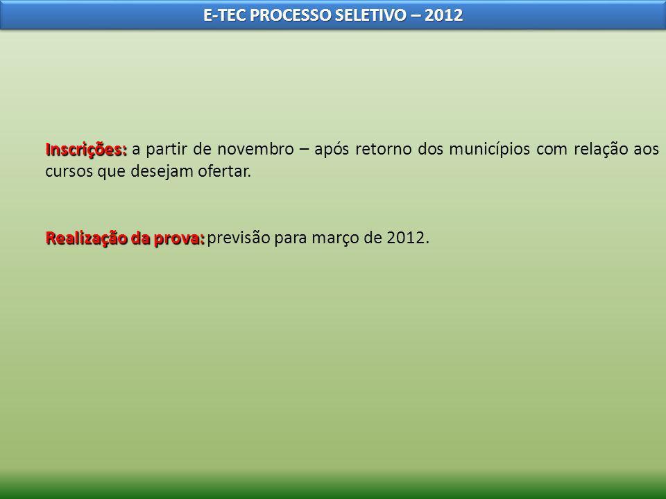 E-TEC PROCESSO SELETIVO – 2012