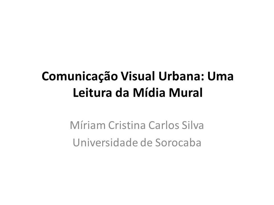 Comunicação Visual Urbana: Uma Leitura da Mídia Mural