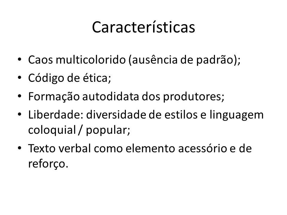 Características Caos multicolorido (ausência de padrão);