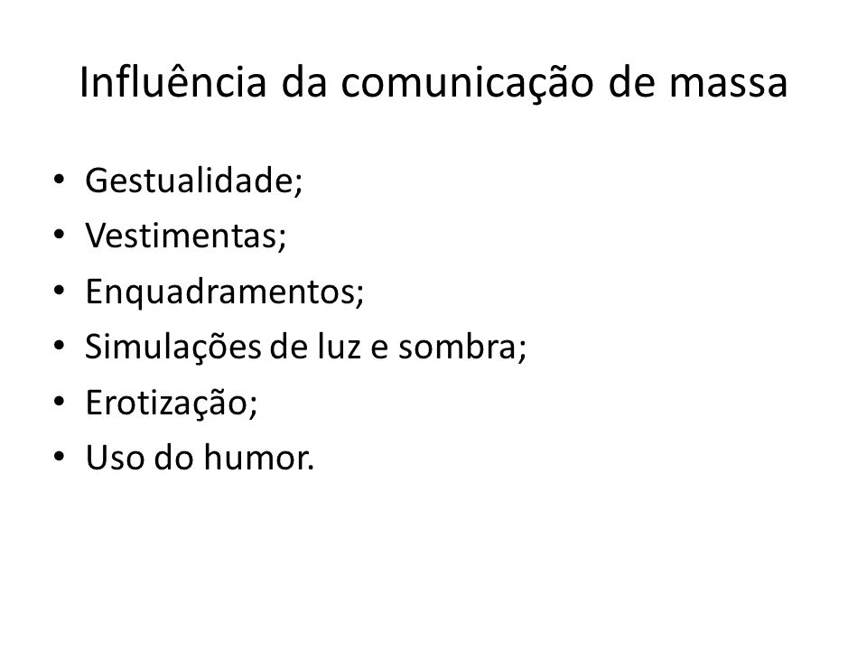 Influência da comunicação de massa
