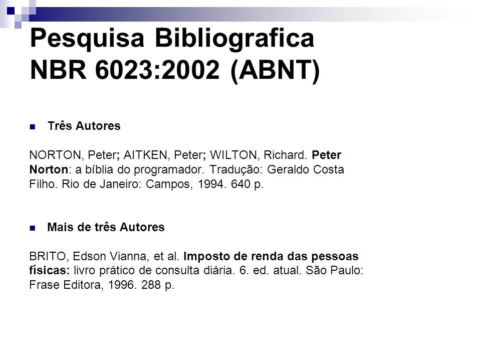 Pesquisa Bibliografica NBR 6023:2002 (ABNT)