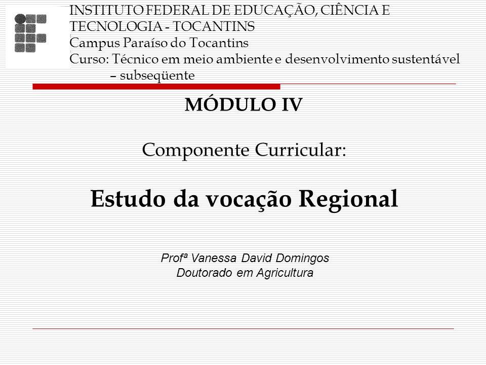 Estudo da vocação Regional
