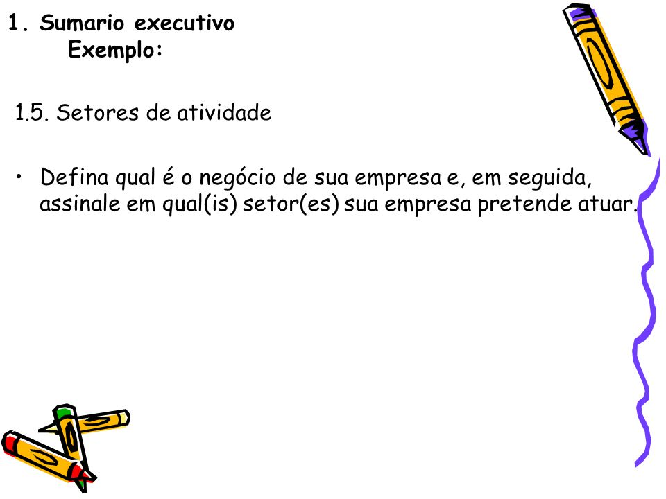 1. Sumario executivo Exemplo: