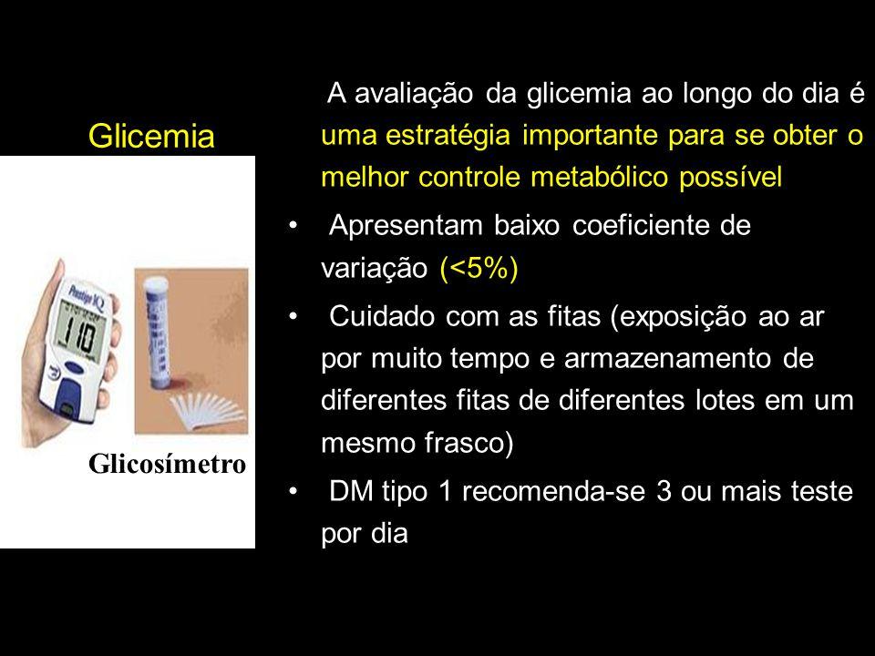 Glicemia capilar Apresentam baixo coeficiente de variação (<5%)