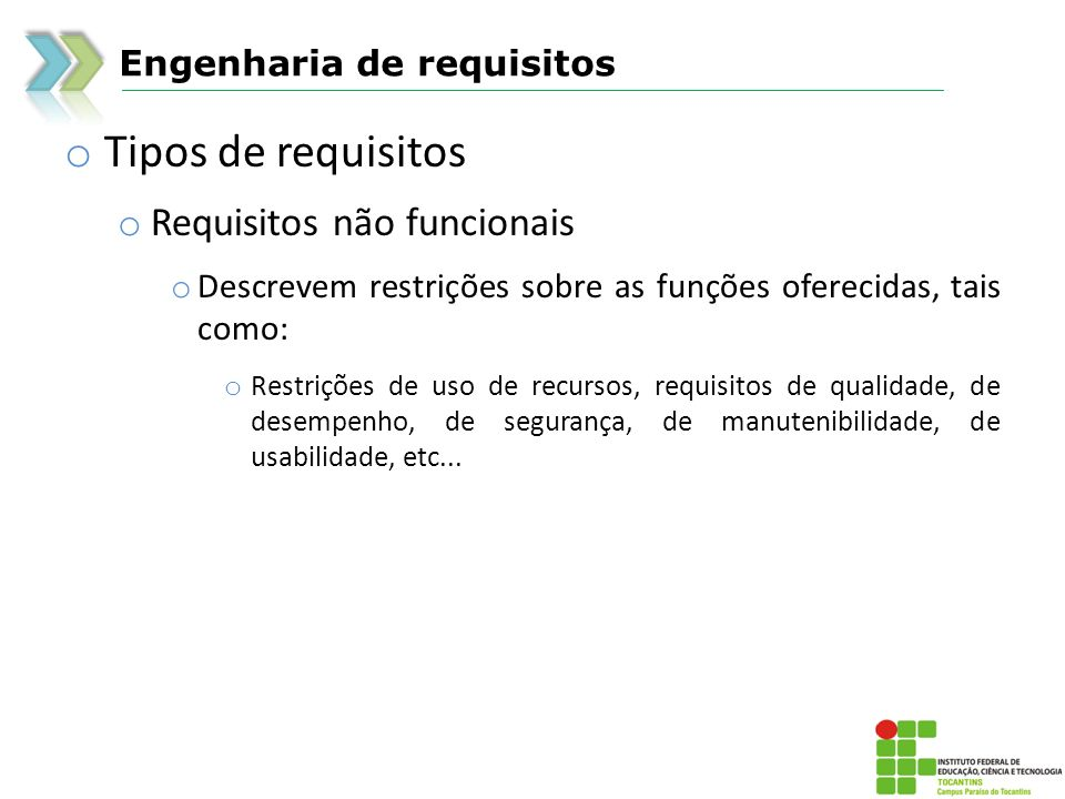 Tipos de requisitos Requisitos não funcionais Engenharia de requisitos