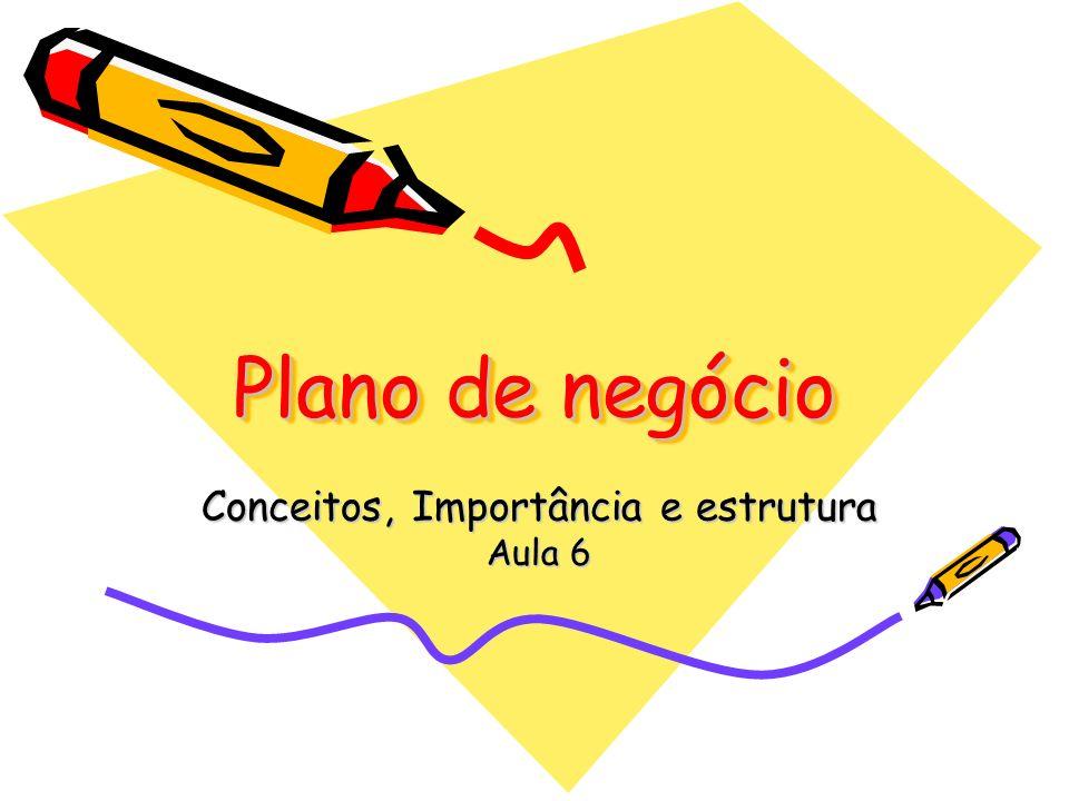 Conceitos, Importância e estrutura Aula 6