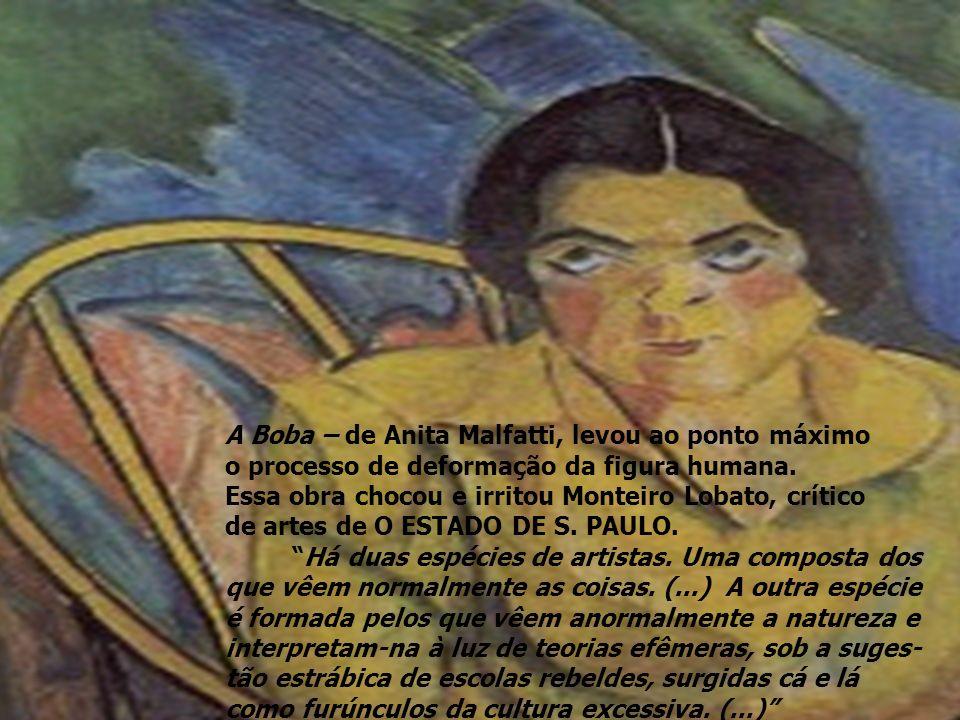 A Boba – de Anita Malfatti, levou ao ponto máximo