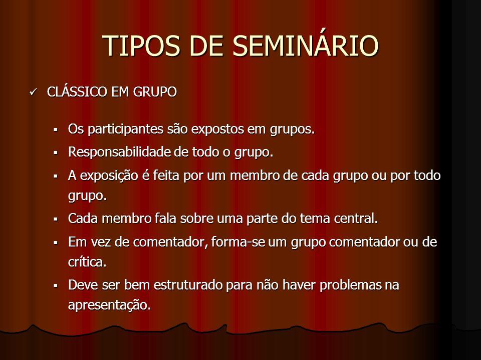 TIPOS DE SEMINÁRIO CLÁSSICO EM GRUPO