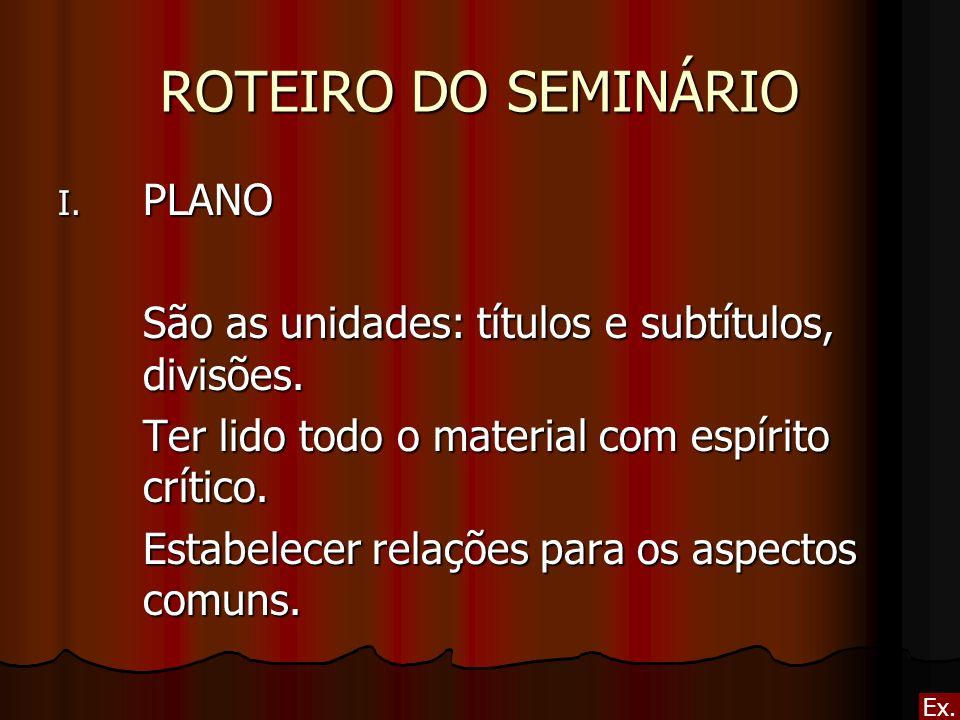 ROTEIRO DO SEMINÁRIO PLANO