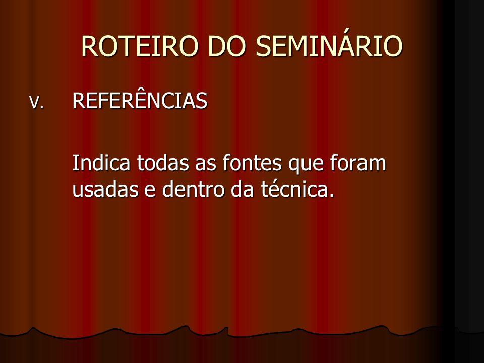 ROTEIRO DO SEMINÁRIO REFERÊNCIAS