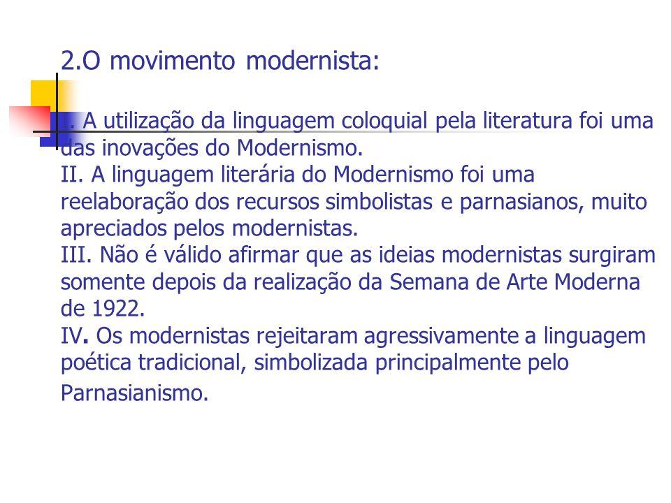 2. O movimento modernista: I