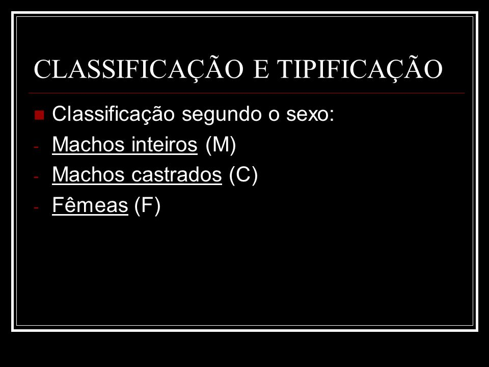 CLASSIFICAÇÃO E TIPIFICAÇÃO