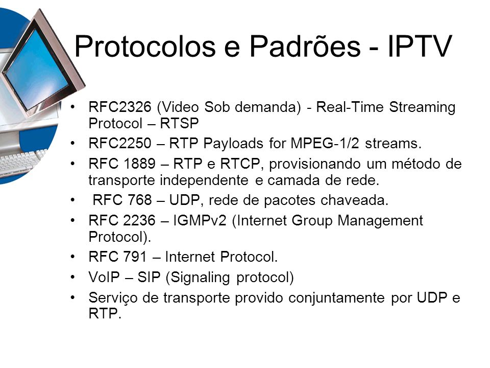 Protocolos e Padrões - IPTV