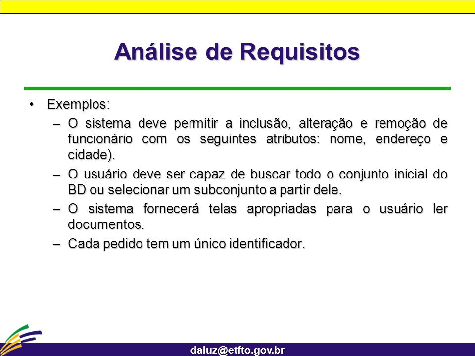 Análise de Requisitos Exemplos: