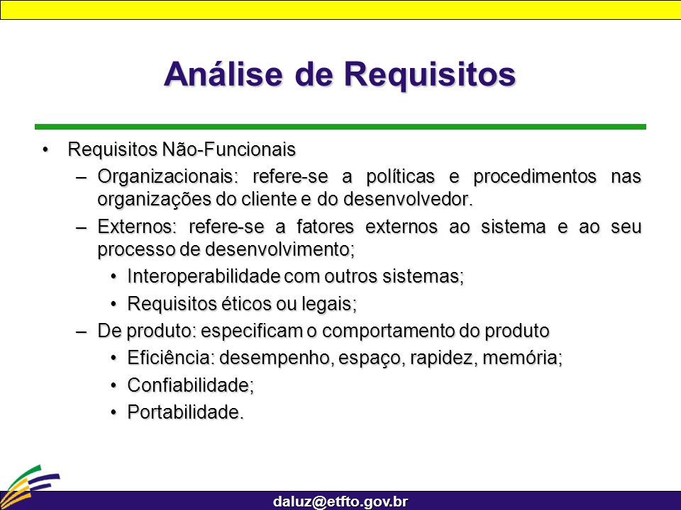 Análise de Requisitos Requisitos Não-Funcionais