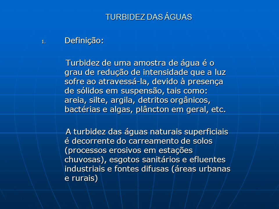 TURBIDEZ DAS ÁGUAS Definição:
