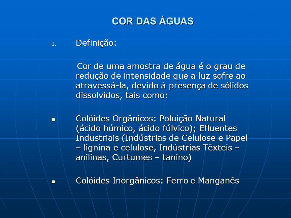 COR DAS ÁGUAS Definição: