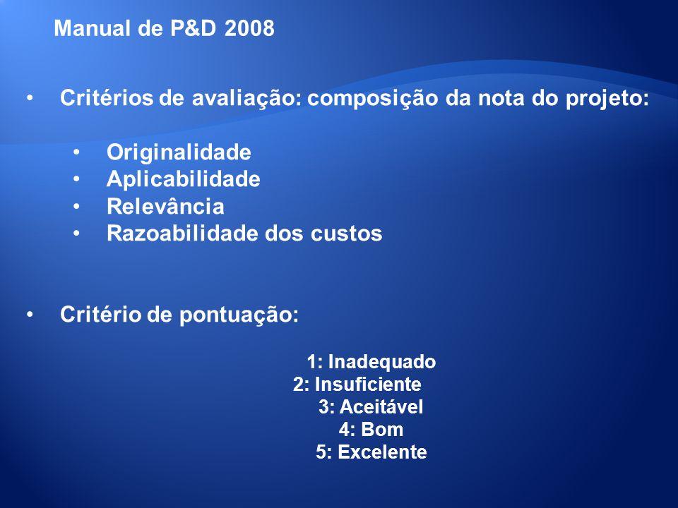 Critérios de avaliação: composição da nota do projeto: Originalidade