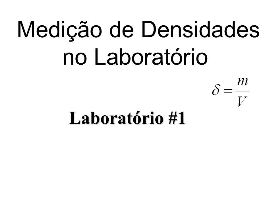 Medição de Densidades no Laboratório Laboratório #1