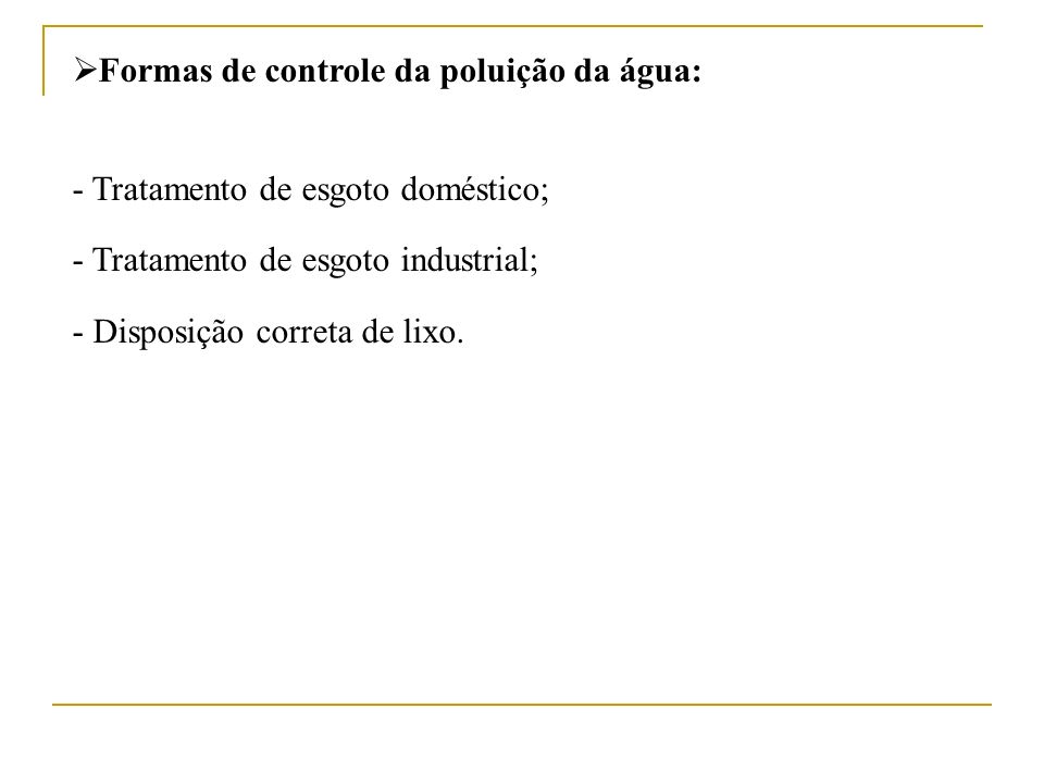 Formas de controle da poluição da água:
