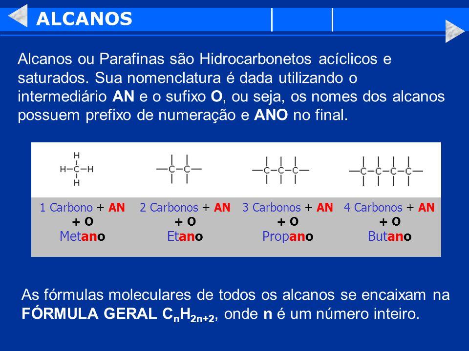 3 Carbonos + AN + O Propano