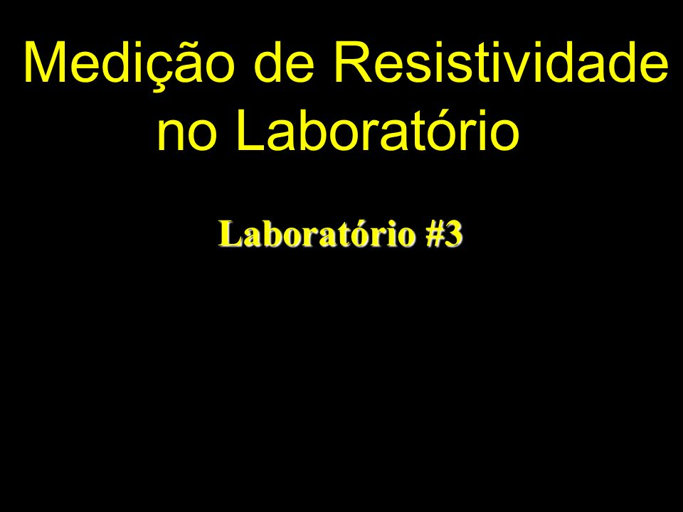 Medição de Resistividade