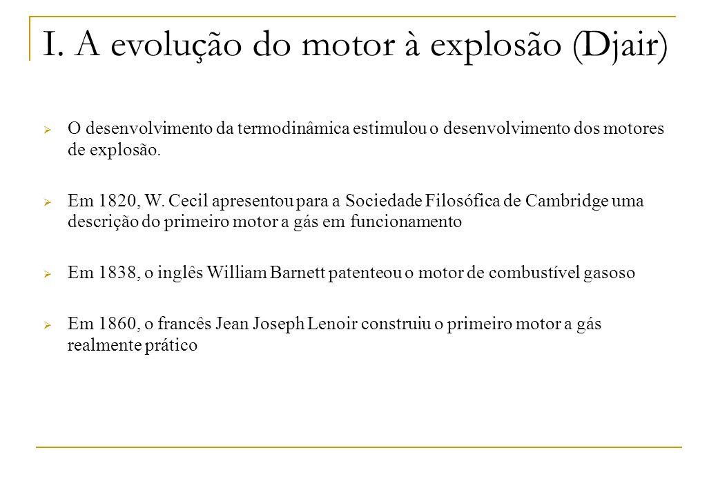 I. A evolução do motor à explosão (Djair)
