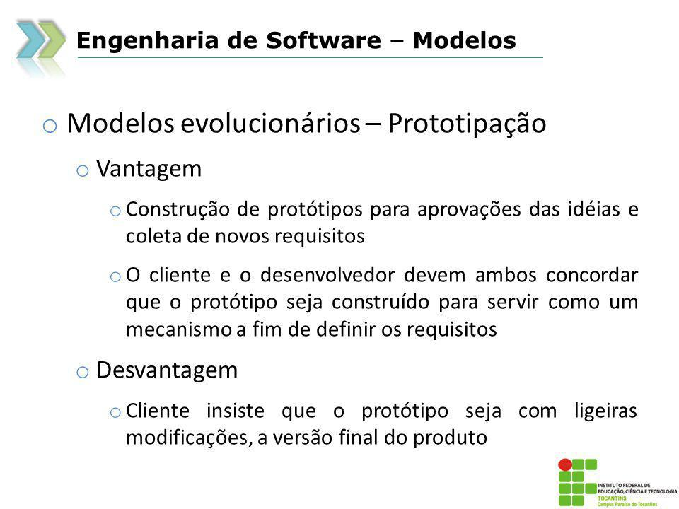 Modelos evolucionários – Prototipação