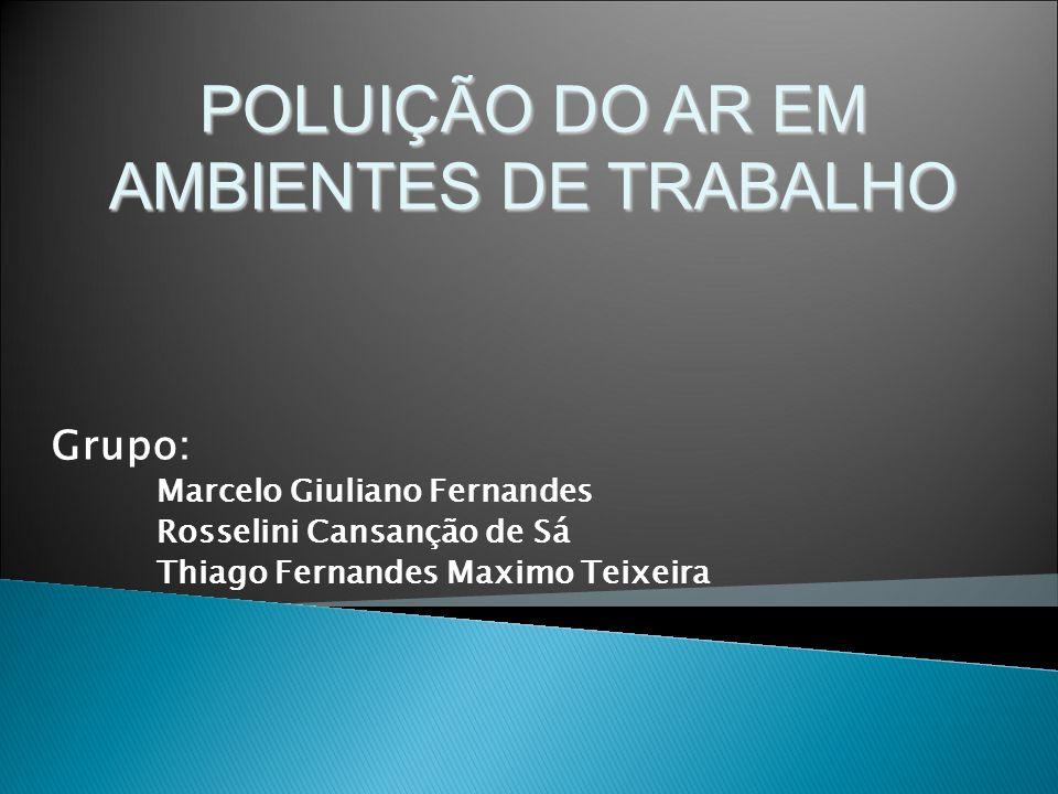 POLUIÇÃO DO AR EM AMBIENTES DE TRABALHO