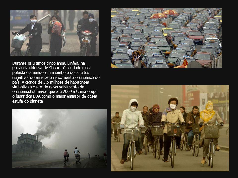Durante os últimos cinco anos, Linfen, na província chinesa de Shanxi, é a cidade mais poluída do mundo e um símbolo dos efeitos negativos do arriscado crescimento econômico do país.