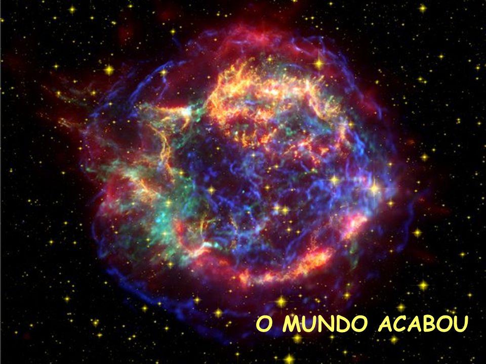 O MUNDO ACABOU