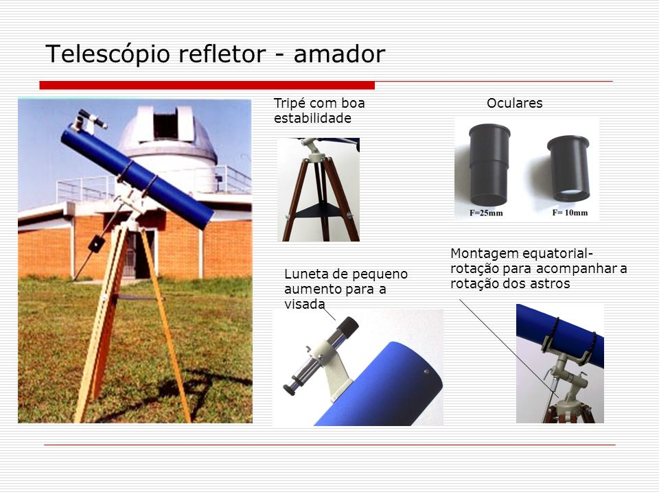 Telescópio refletor - amador