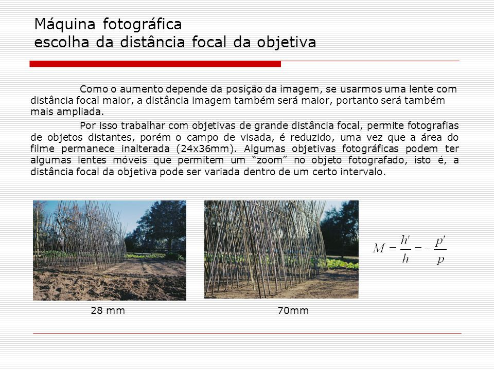 Máquina fotográfica escolha da distância focal da objetiva