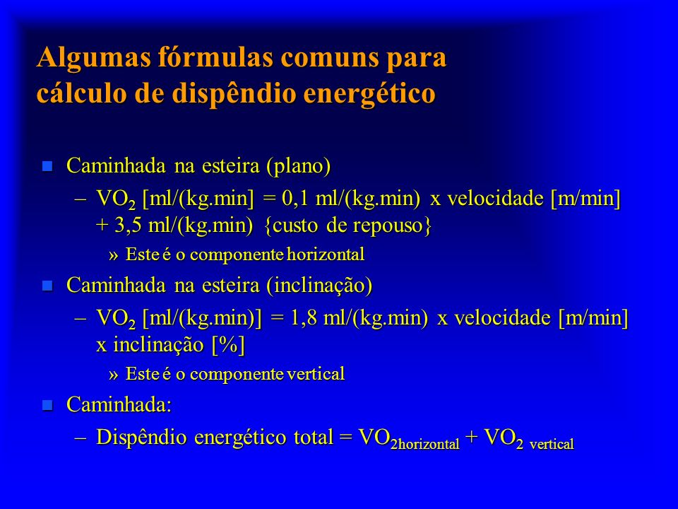 Algumas fórmulas comuns para cálculo de dispêndio energético