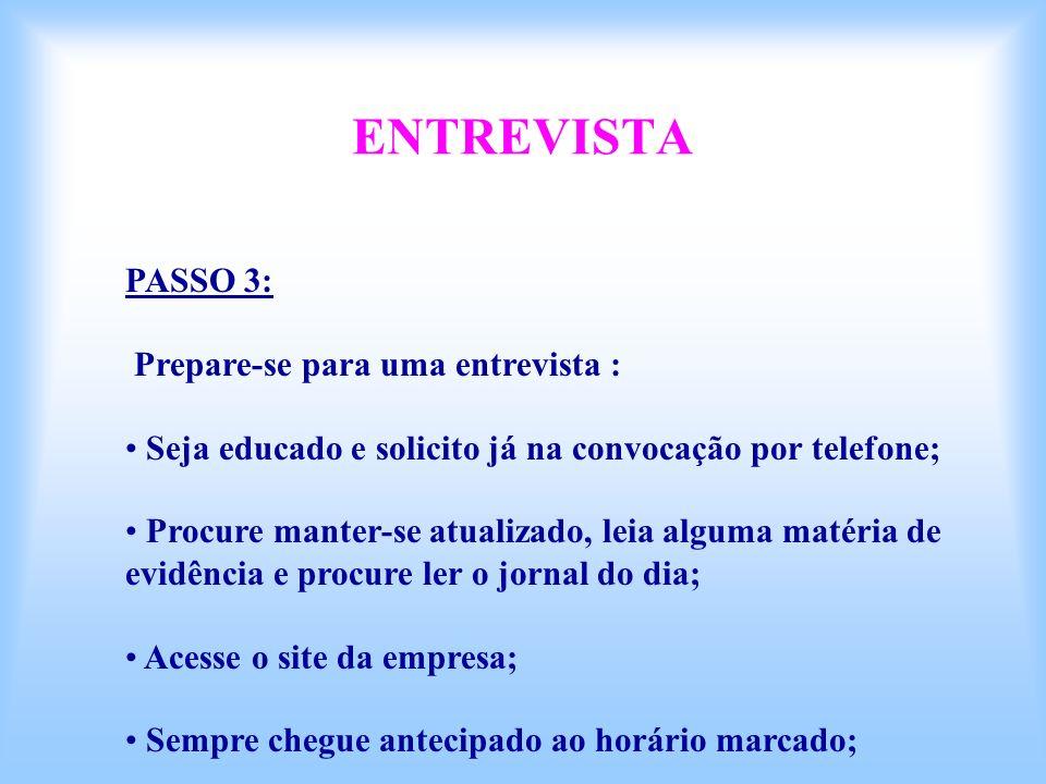 ENTREVISTA PASSO 3: Prepare-se para uma entrevista :
