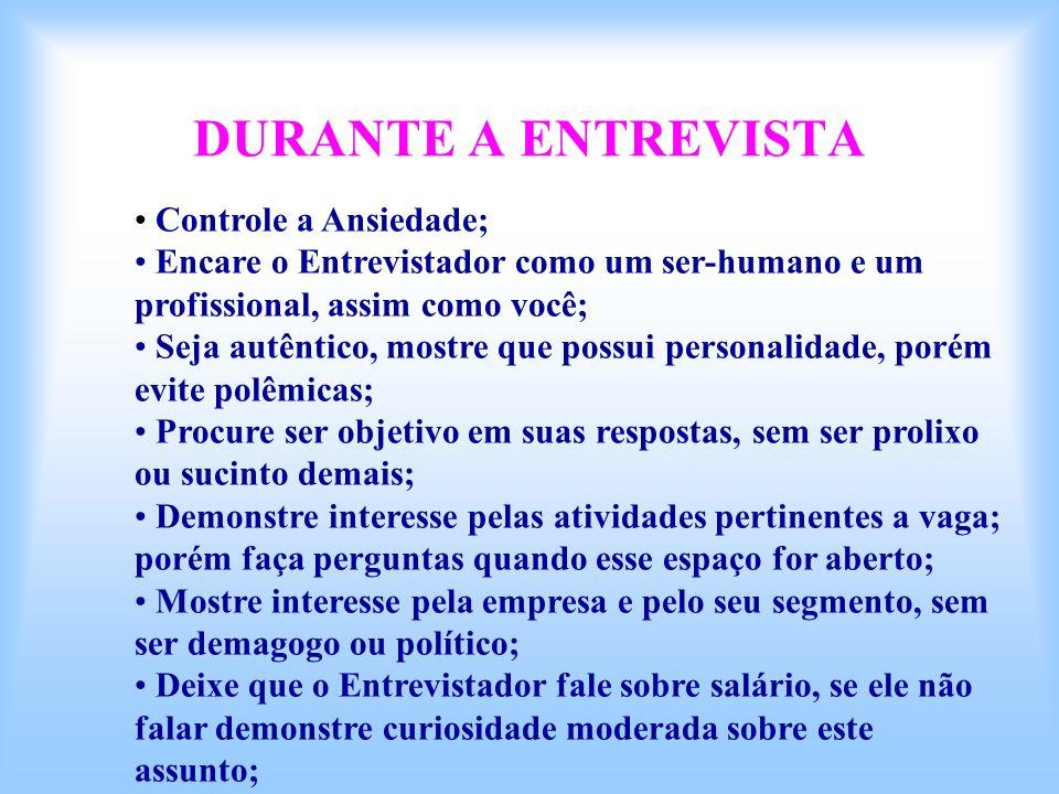 DURANTE A ENTREVISTA Controle a Ansiedade;