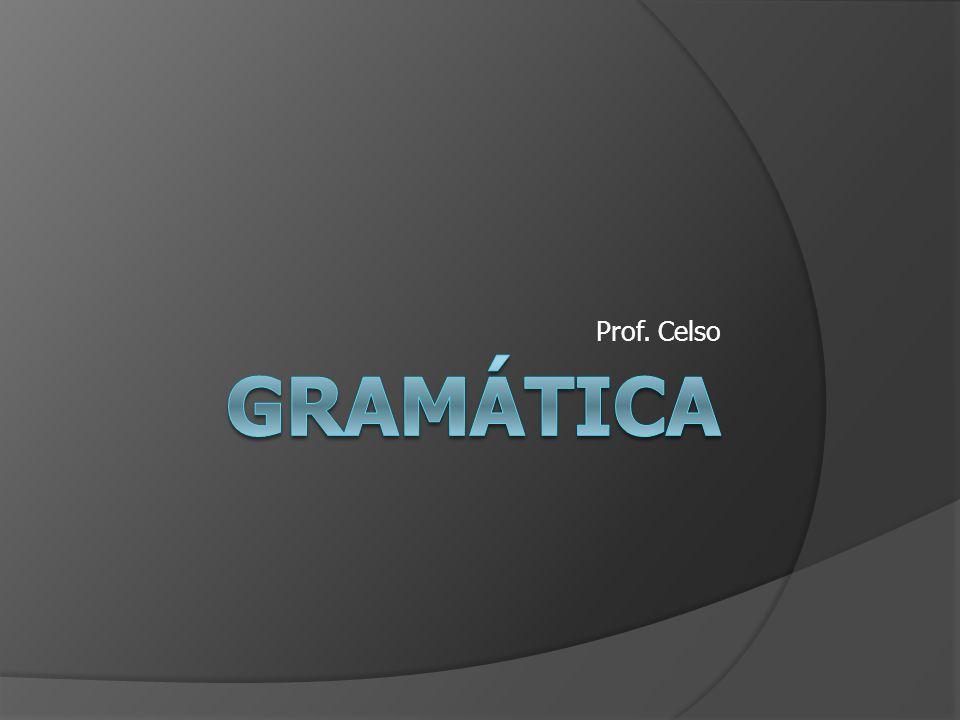 Prof. Celso Gramática