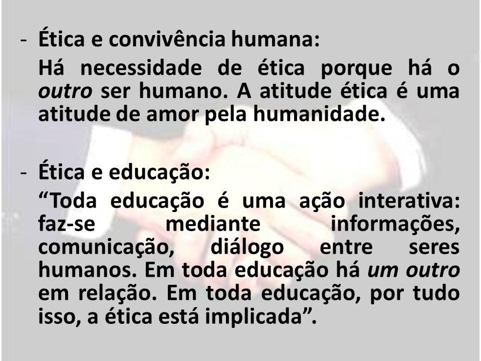 Ética e convivência humana: