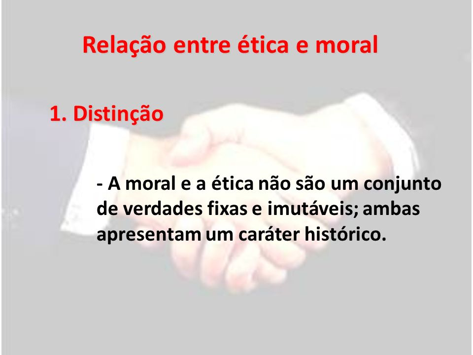 Relação entre ética e moral