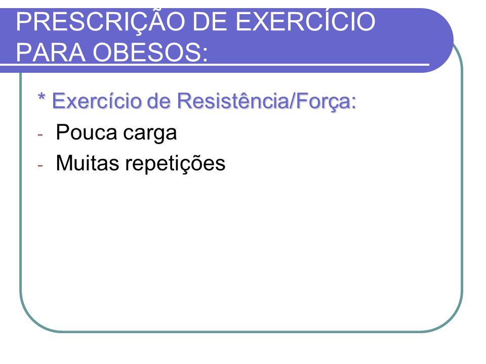 PRESCRIÇÃO DE EXERCÍCIO PARA OBESOS: