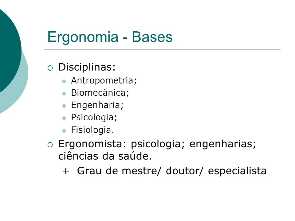 Ergonomia - Bases Disciplinas: