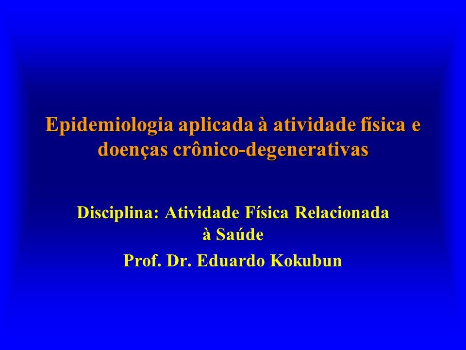 Epidemiologia aplicada à atividade física e doenças crônico-degenerativas