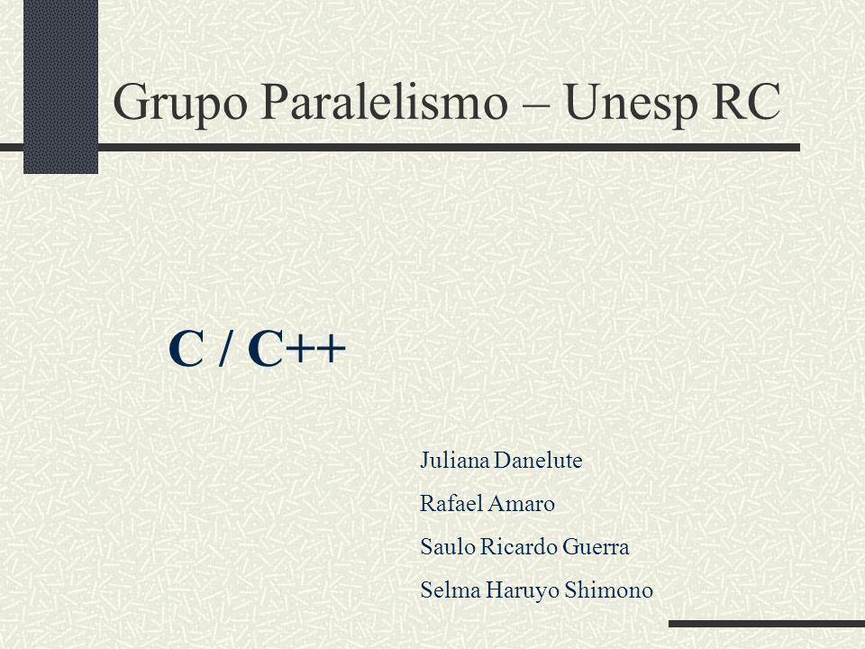 Grupo Paralelismo – Unesp RC