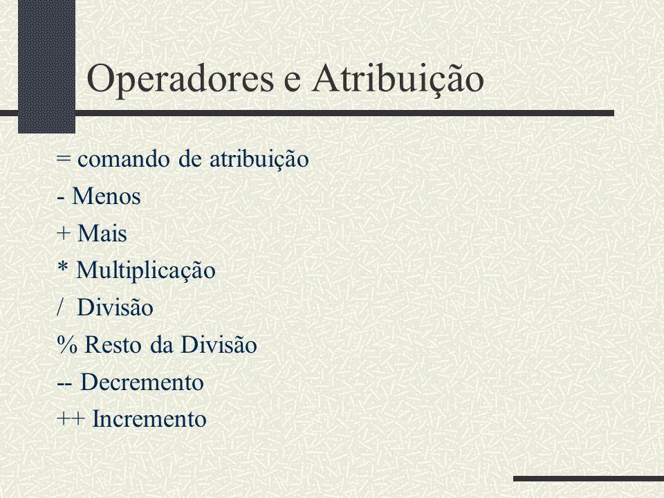 Operadores e Atribuição