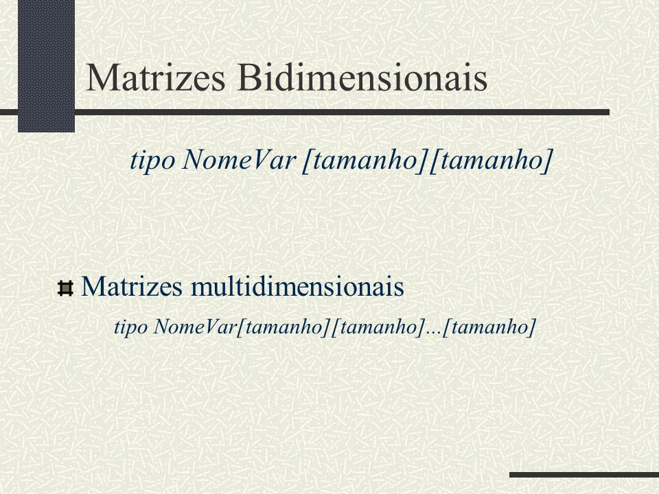 Matrizes Bidimensionais