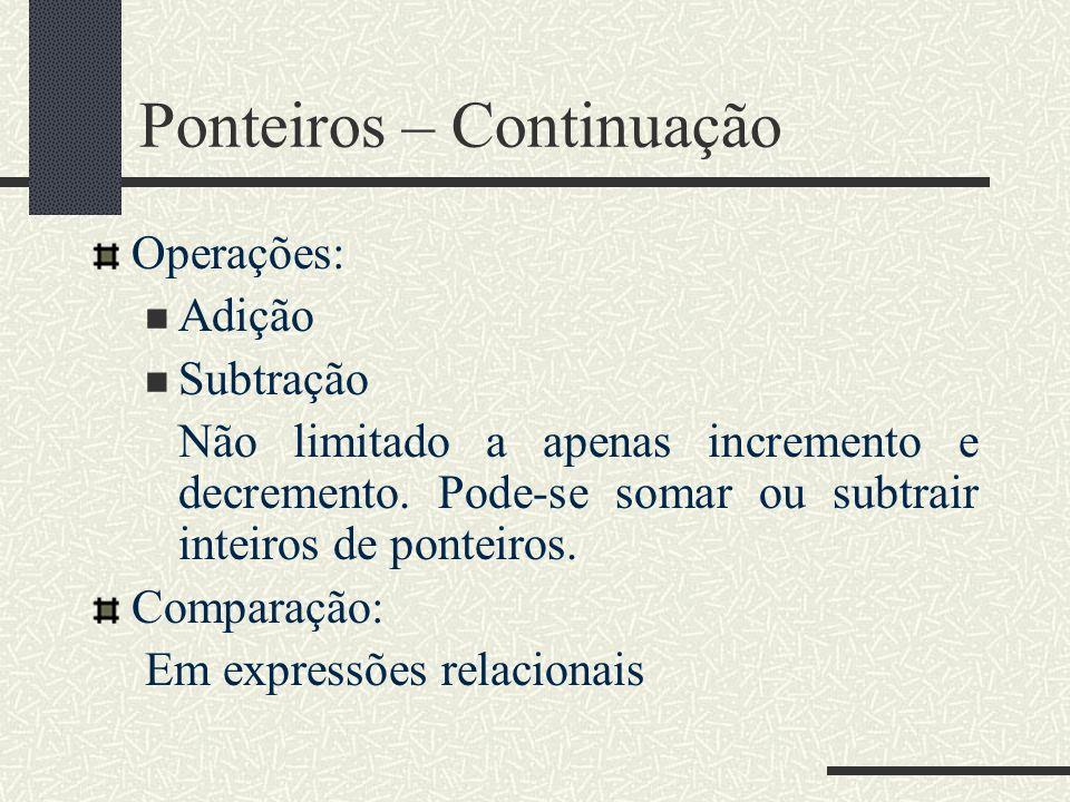 Ponteiros – Continuação